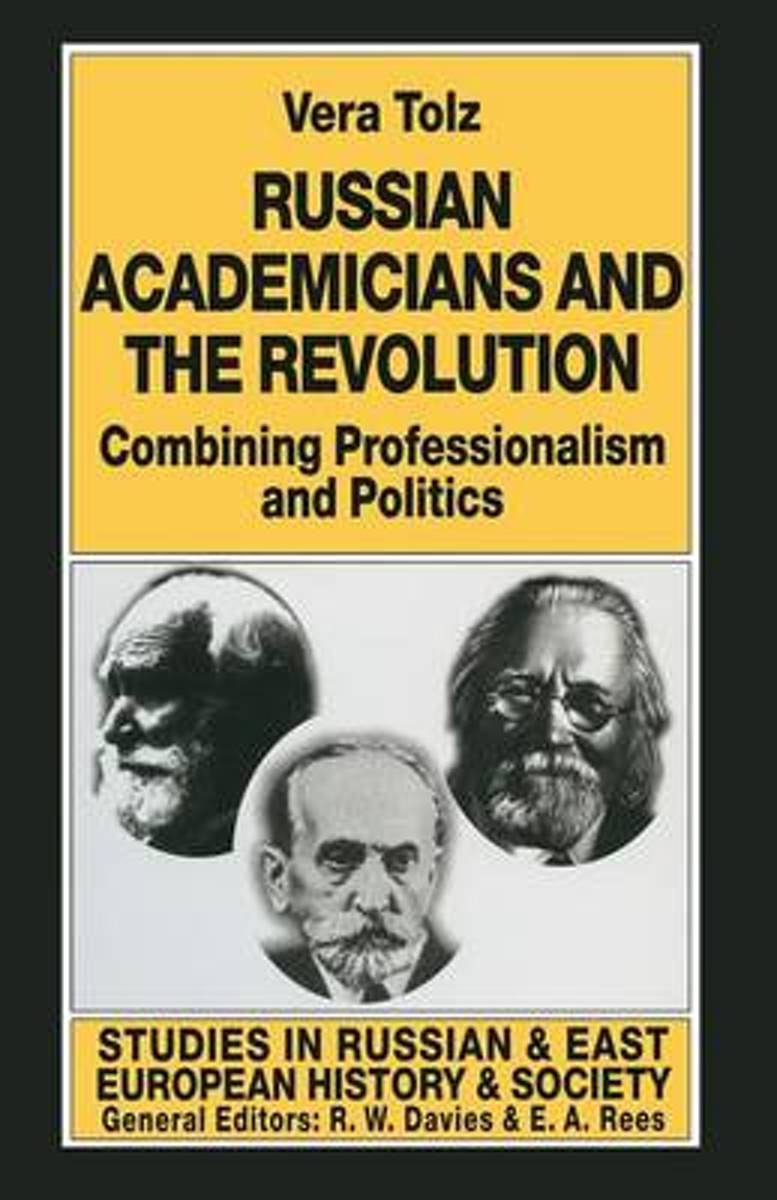 Russian Academicians and the Revolution