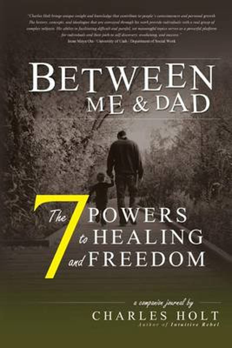 The 7 Powers to Healing and Freedom