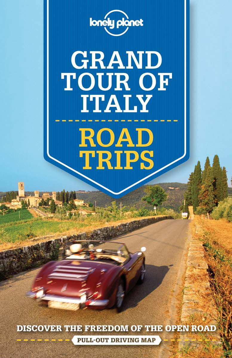 Grand Tour of Italy: Road Trips