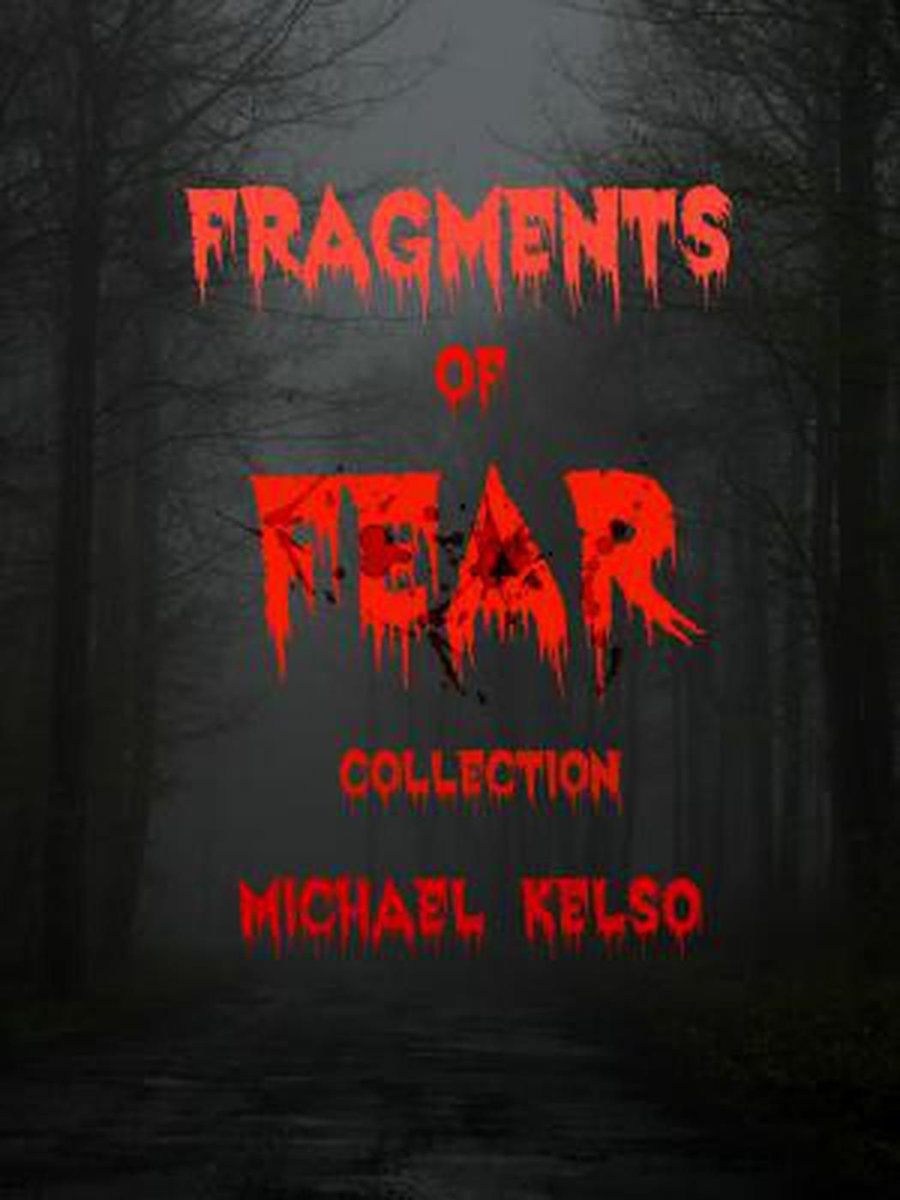 Fragments of Fear: Collection
