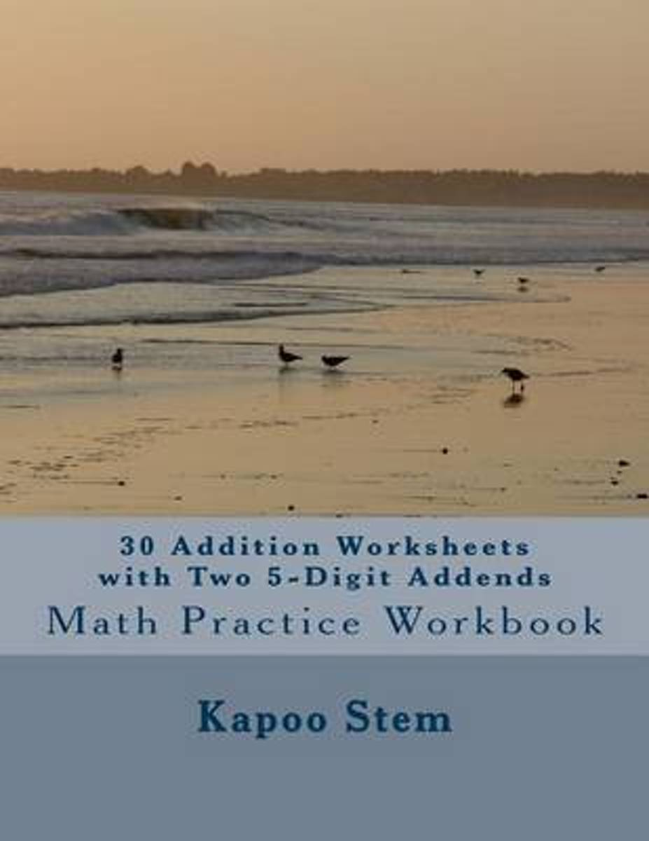 30 Addition Worksheets with Two 5-Digit Addends