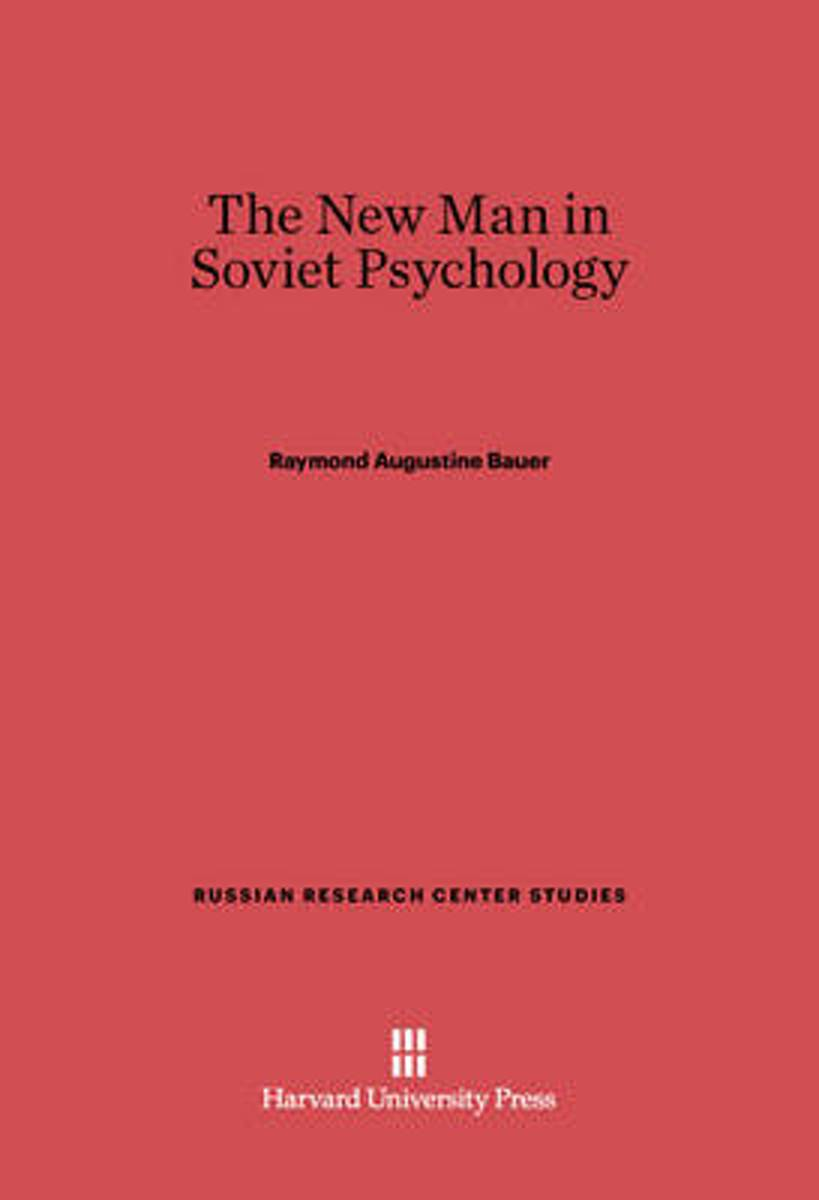 The New Man in Soviet Psychology