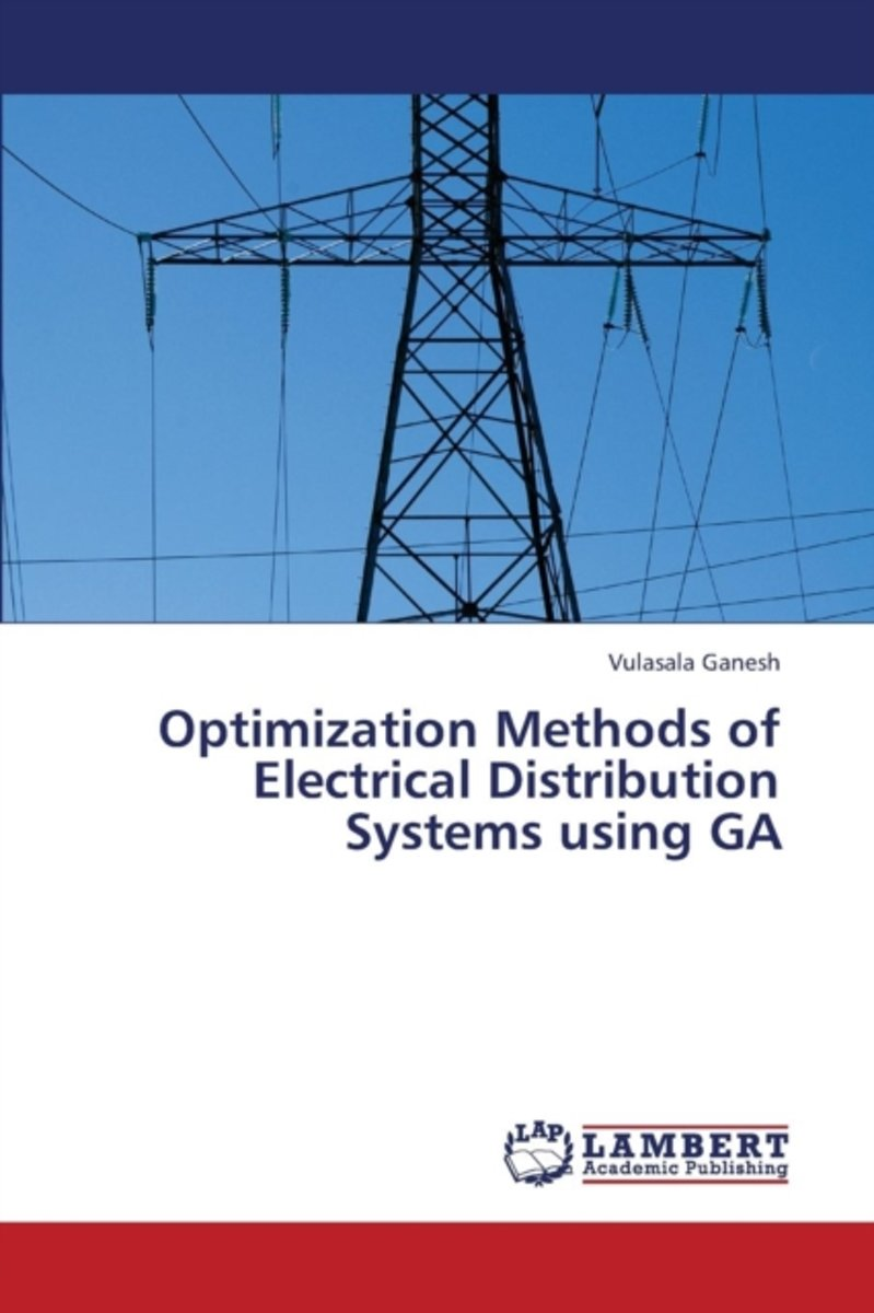 Optimization Methods of Electrical Distribution Systems Using Ga