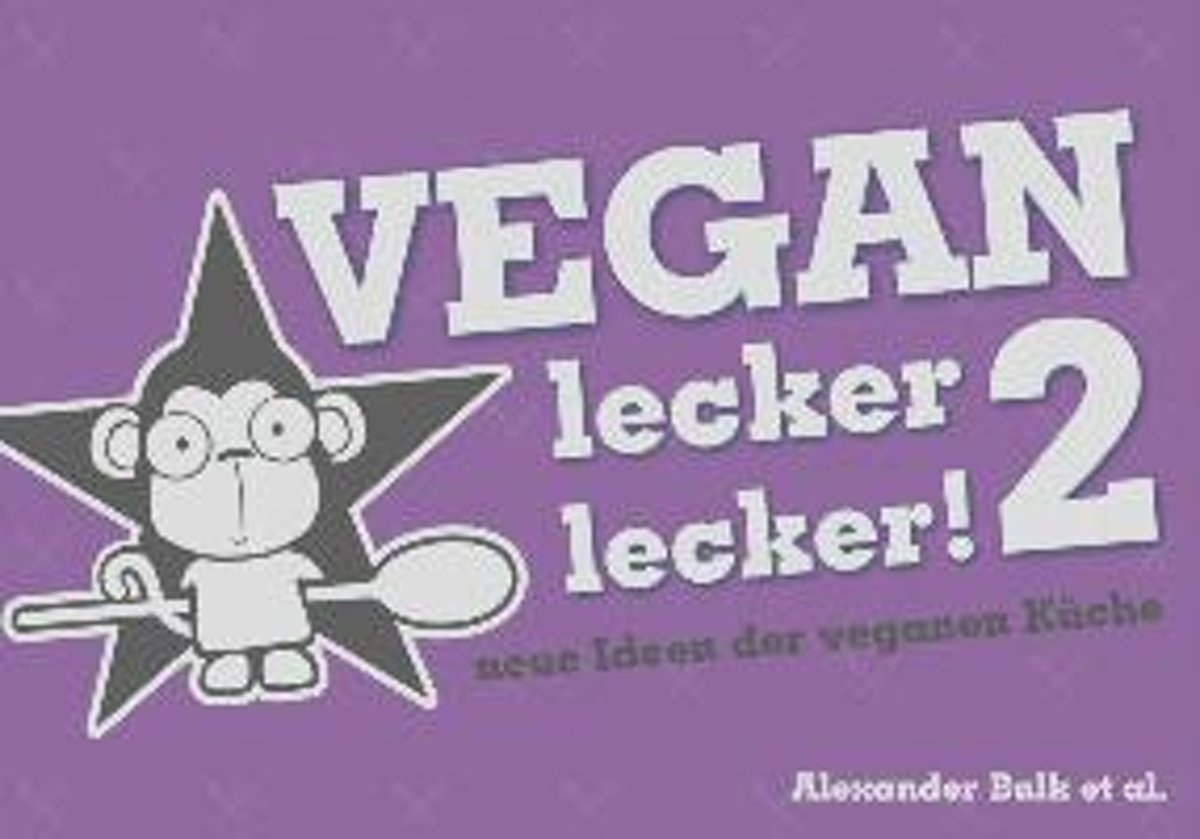 Vegan lecker lecker 2