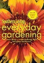 Southern Living Everyday Gardening