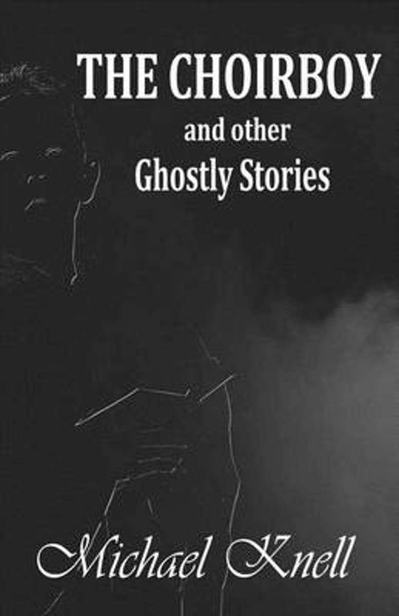 The Choirboy and Other Ghostly Stories