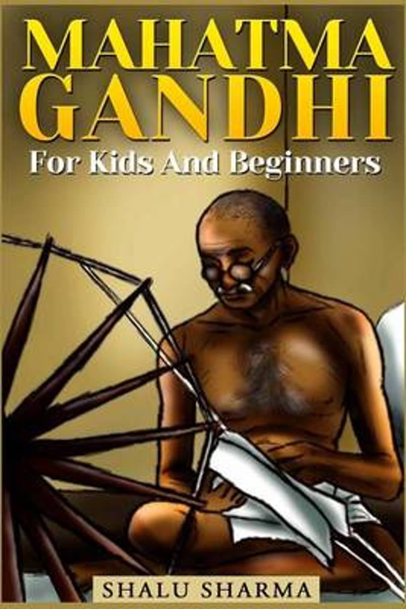 Mahatma Gandhi for Kids and Beginners