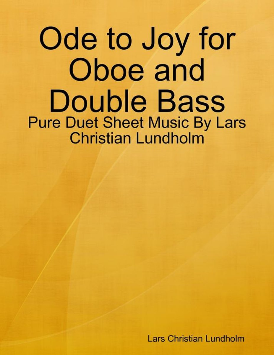 Ode to Joy for Oboe and Double Bass - Pure Duet Sheet Music By Lars Christian Lundholm