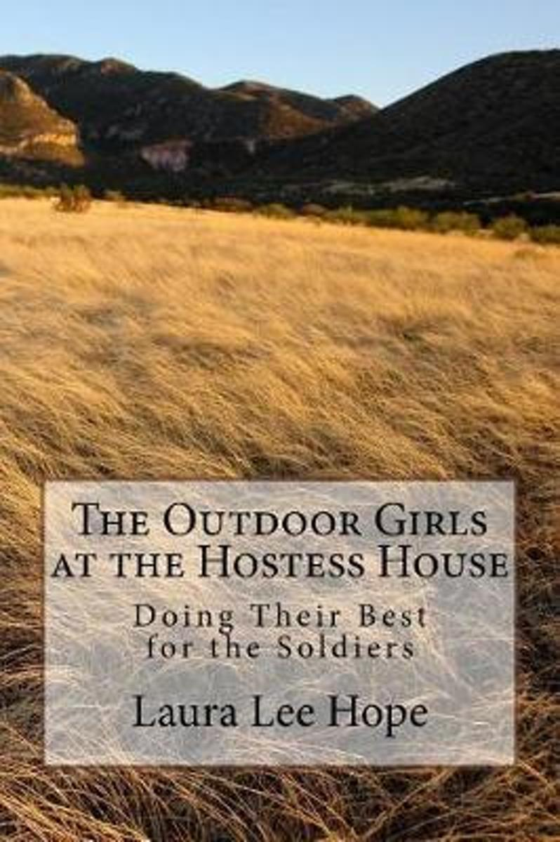 The Outdoor Girls at the Hostess House