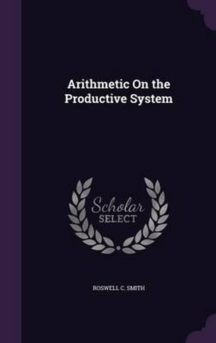 Arithmetic on the Productive System