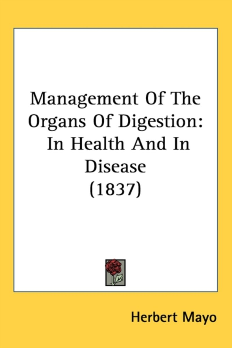 Management Of The Organs Of Digestion
