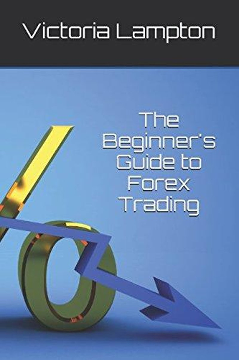 A Beginner's Guide to Forex Trading