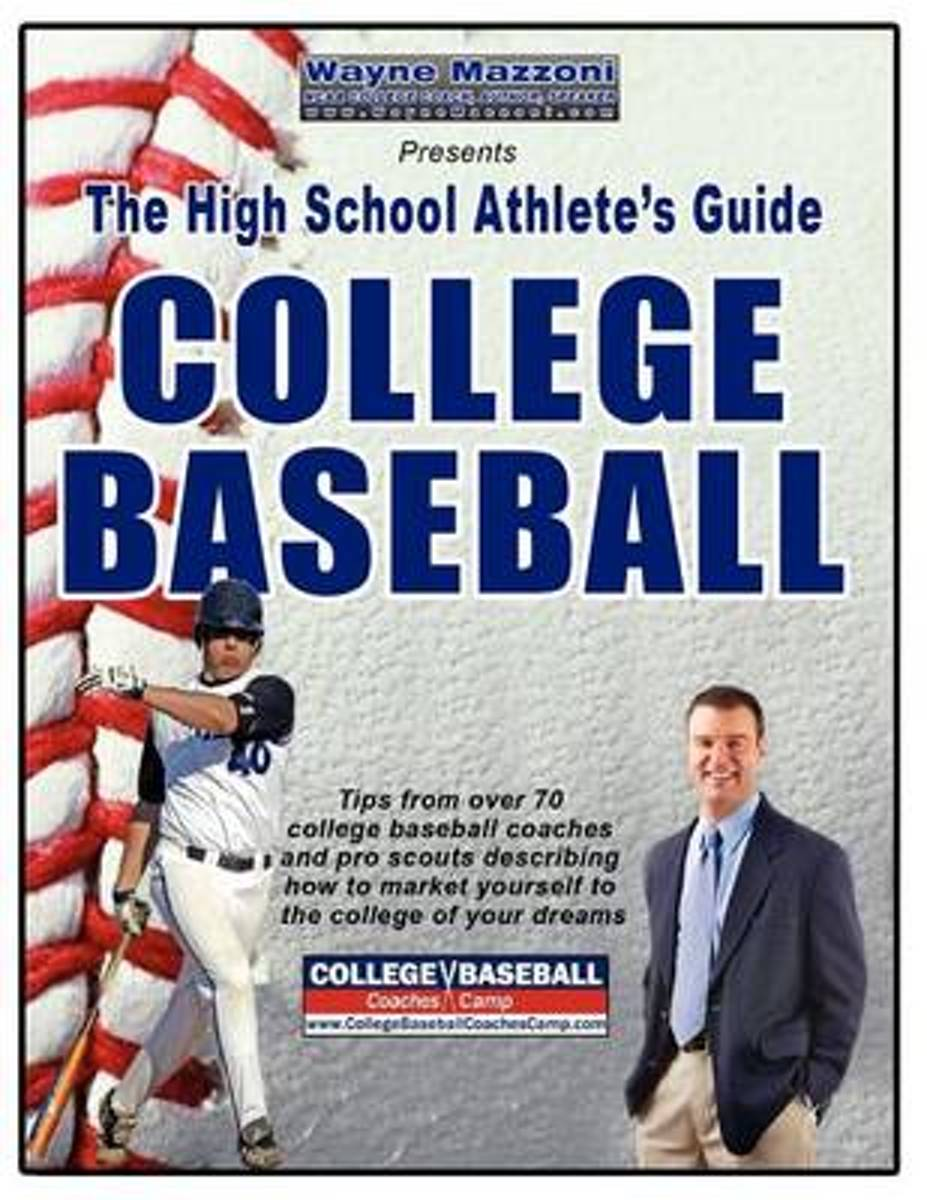 The High School Athlete's Guide to College Baseball