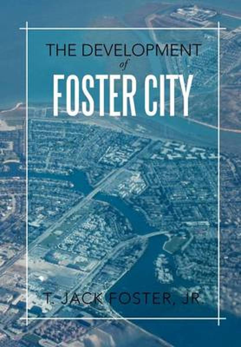 The Development of Foster City