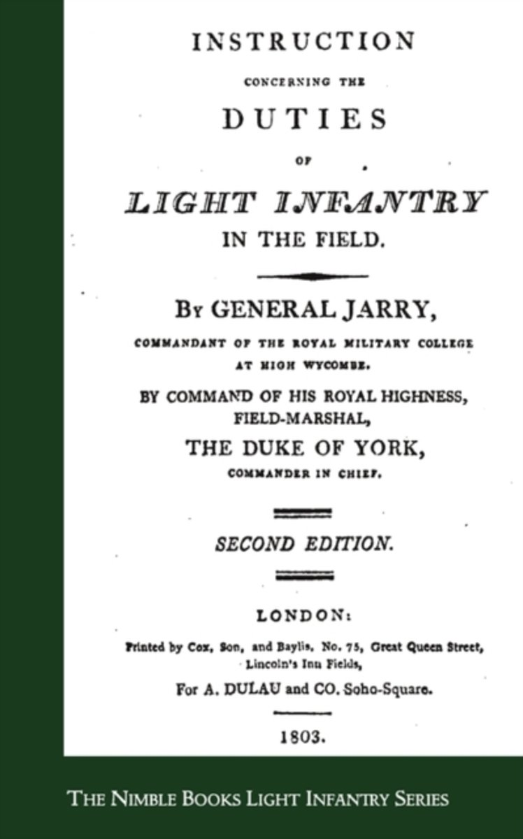 Instructions Concerning the Duties of Light Infantry in the Field