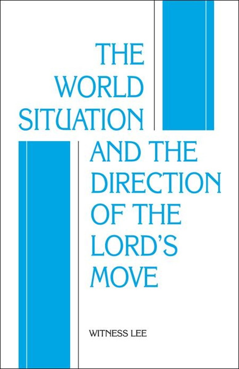 The World Situation and the Direction of the Lords Move