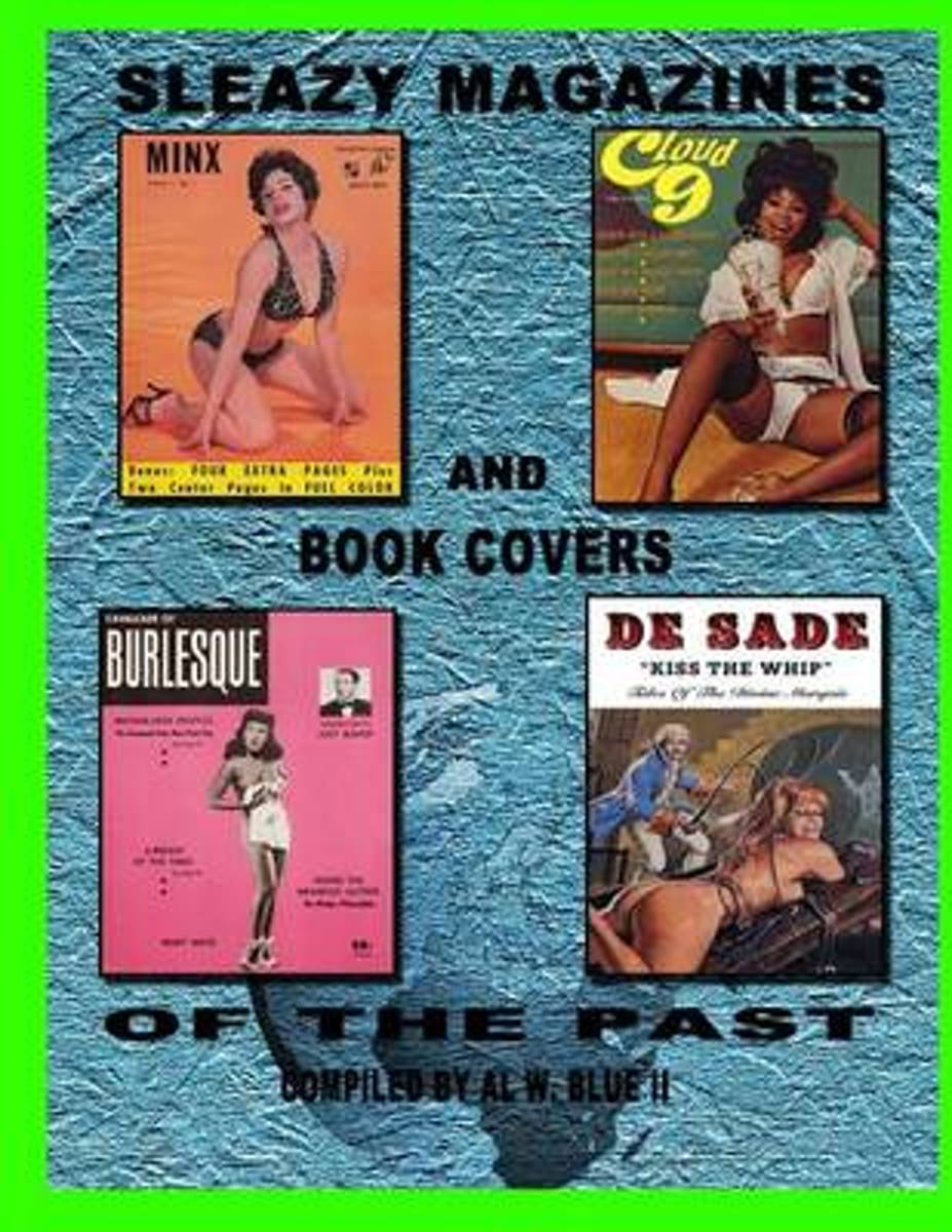 Sleazy Magazines and Book Covers of the Past