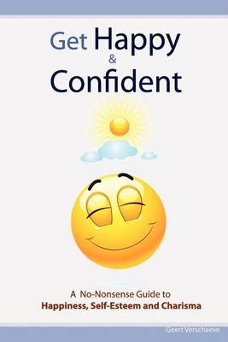 Get Happy & Confident