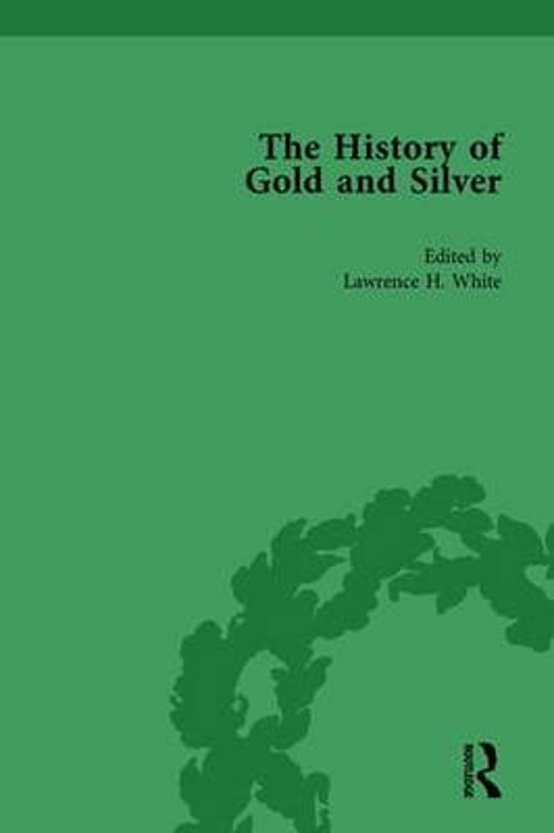 The History of Gold and Silver Vol 1