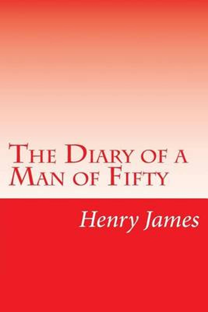 The Diary of a Man of Fifty