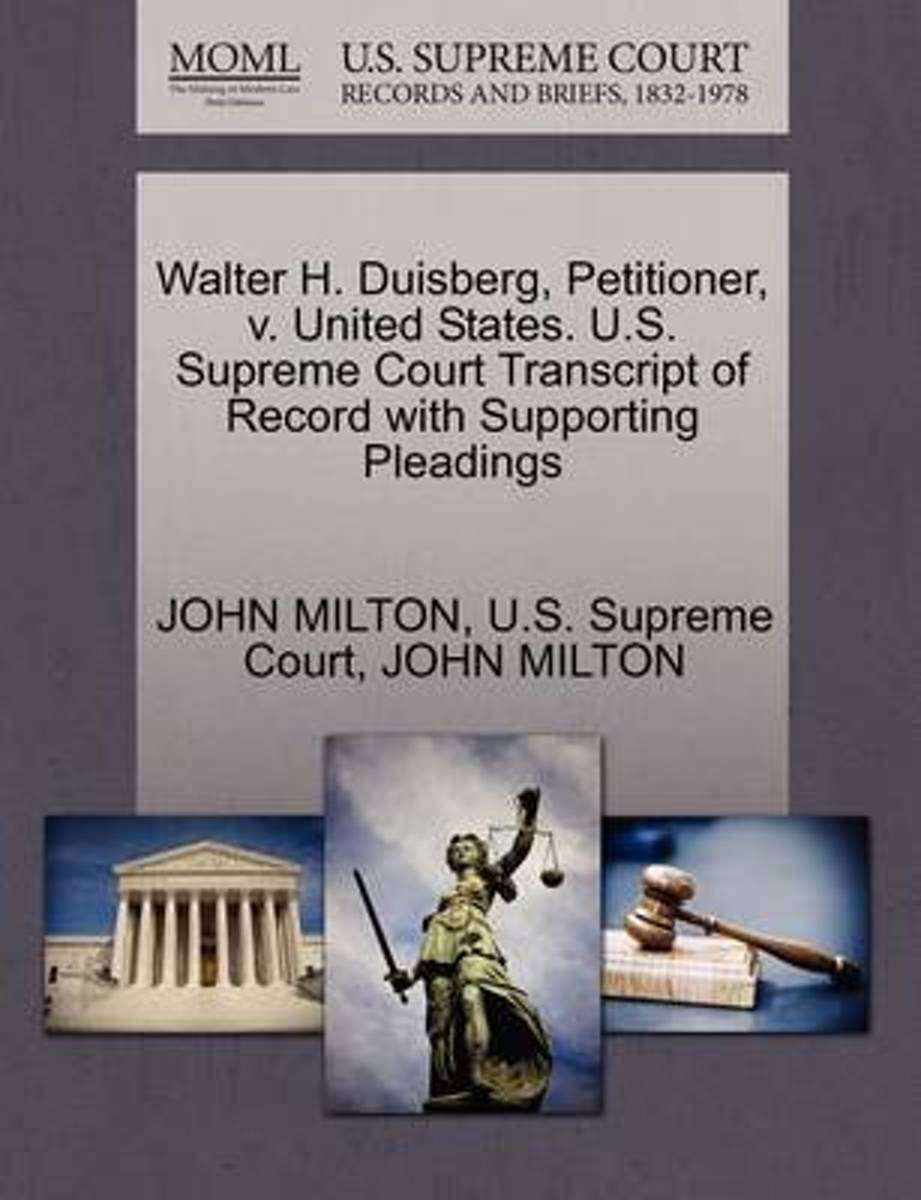 Walter H. Duisberg, Petitioner, V. United States. U.S. Supreme Court Transcript of Record with Supporting Pleadings