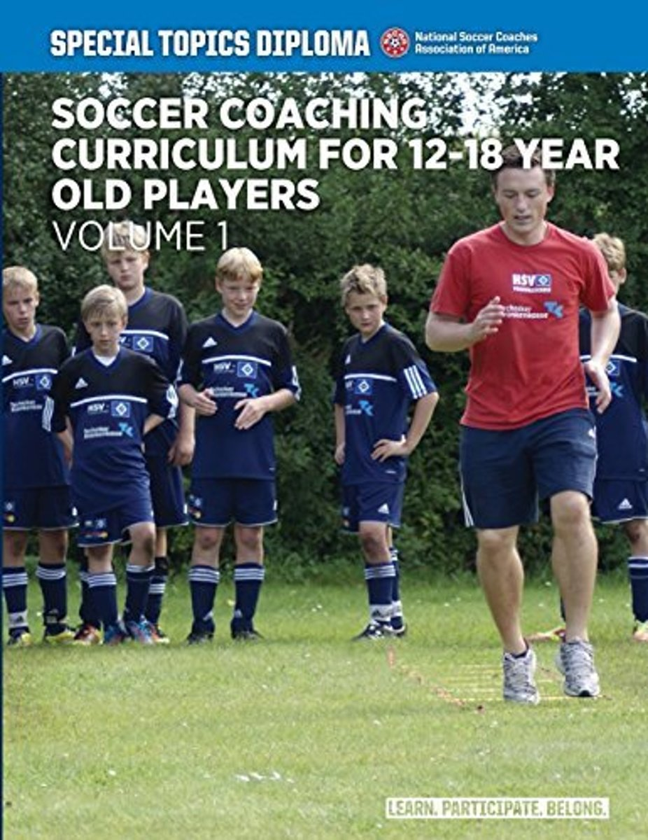 Soccer Coaching Curriculum for 12-18 Year Old Players - Volume 1