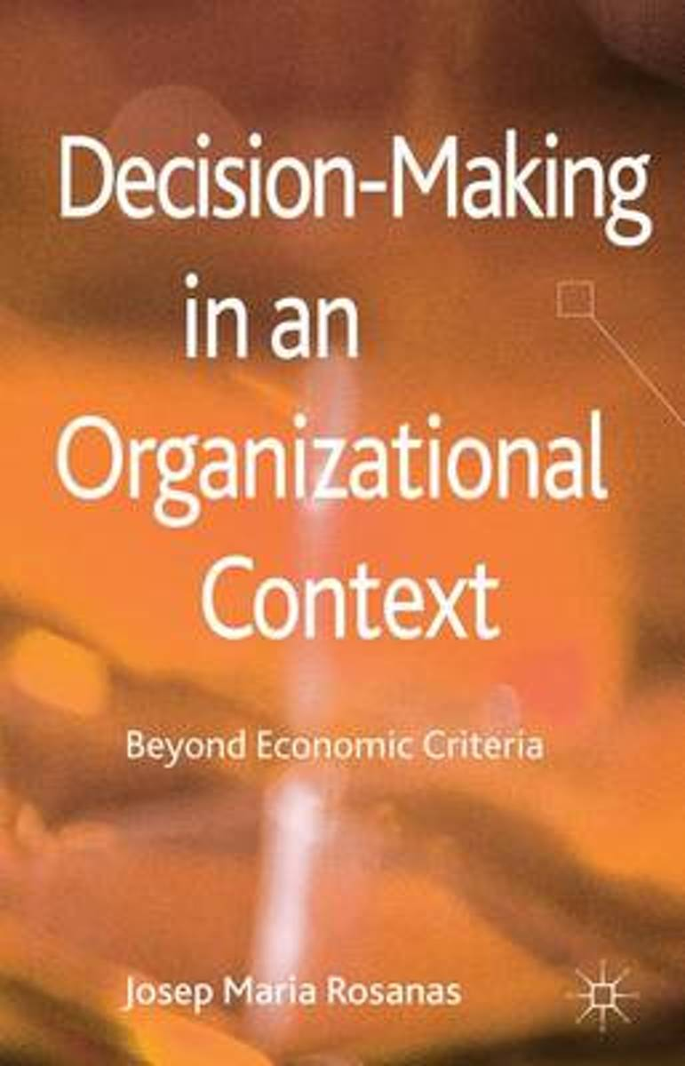 Decision-Making in an Organizational Context