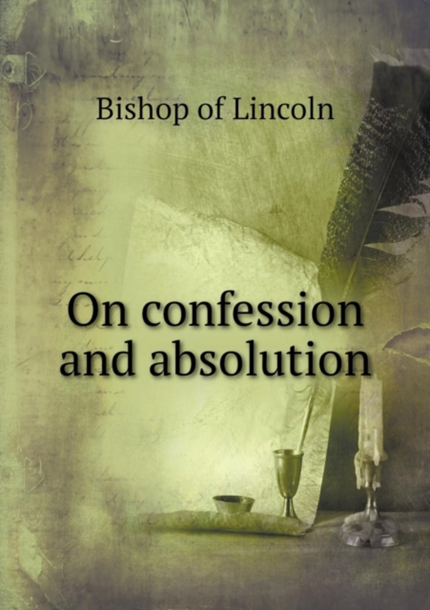 On Confession and Absolution