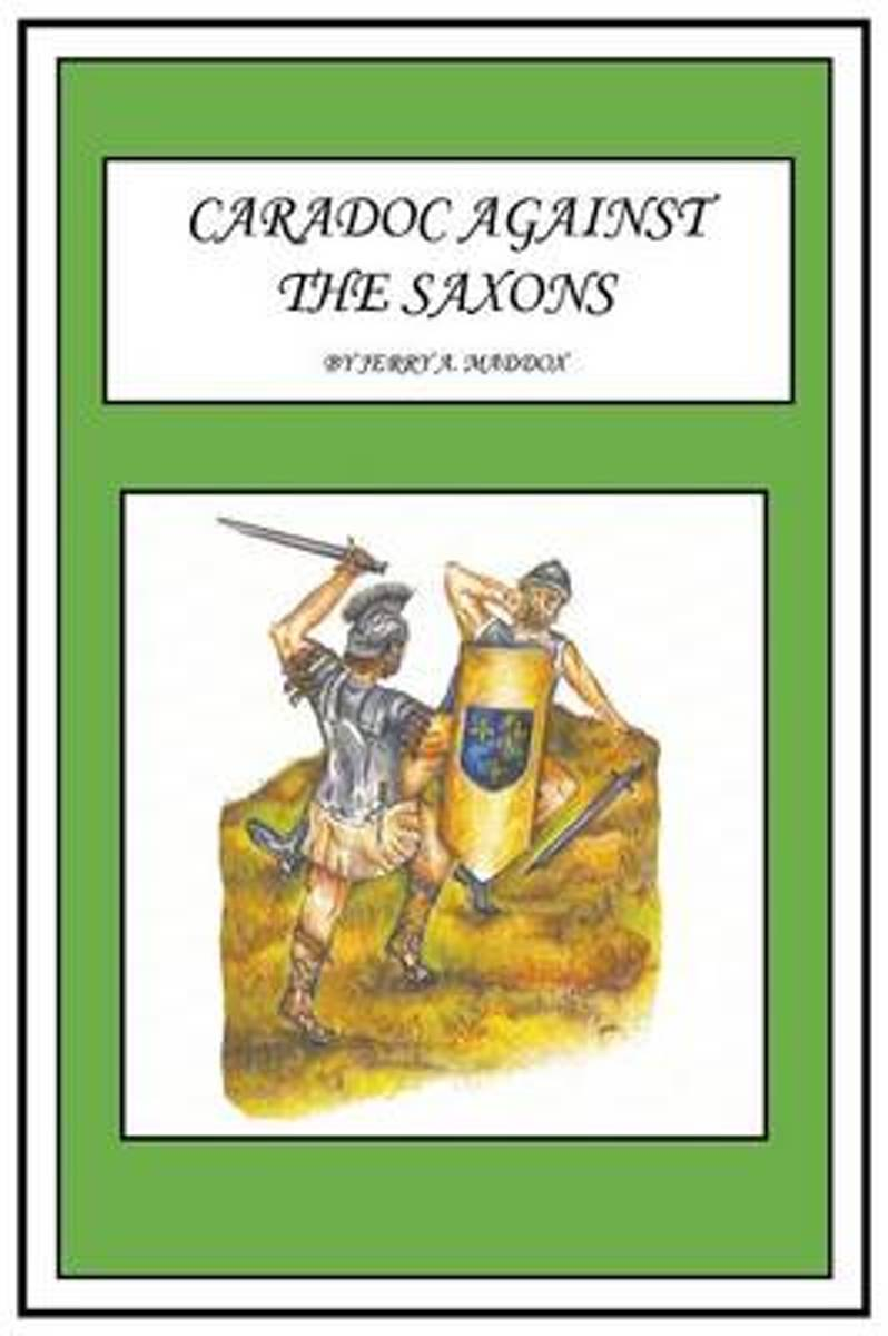 Caradoc Against the Saxons