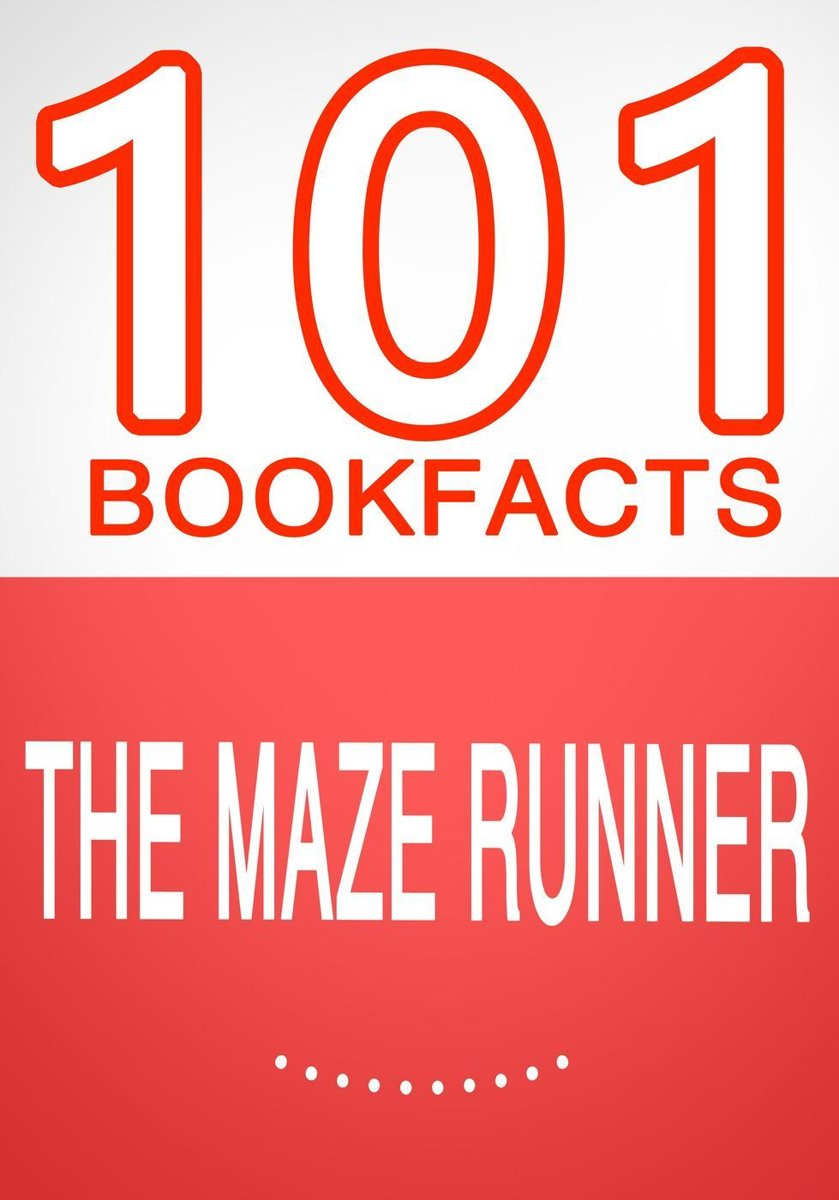 The Maze Runner - 101 Amazing Facts You Didn't Know