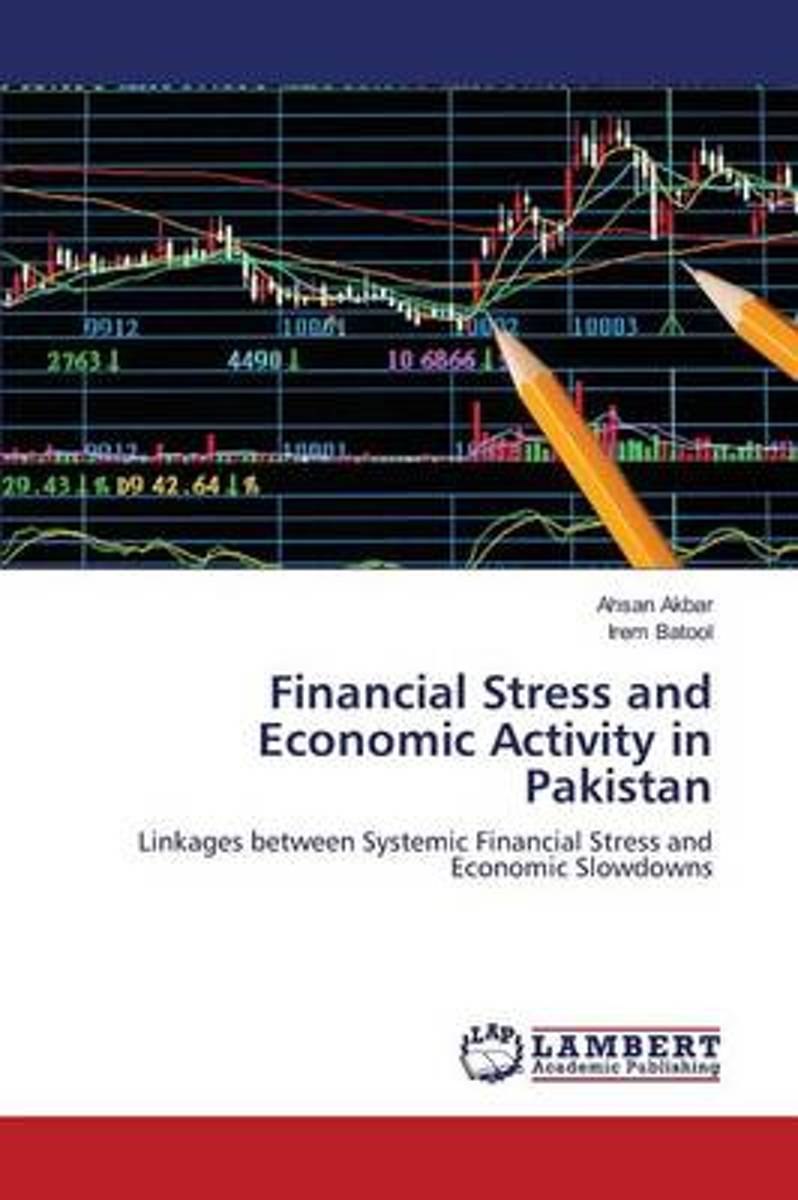 Financial Stress and Economic Activity in Pakistan