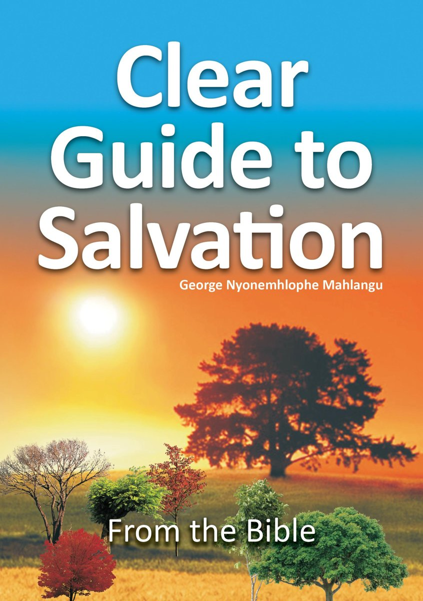 Clear Guide To Salvation