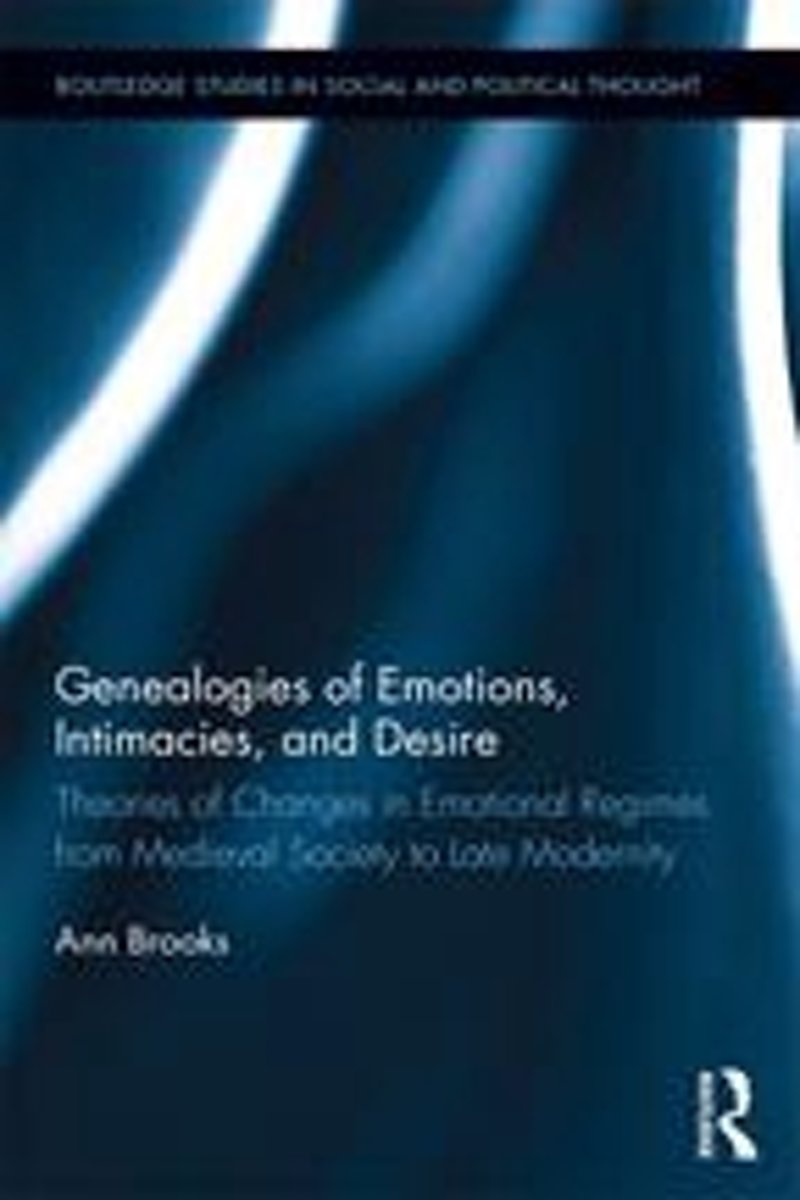 Genealogies of Emotions, Intimacies, and Desire