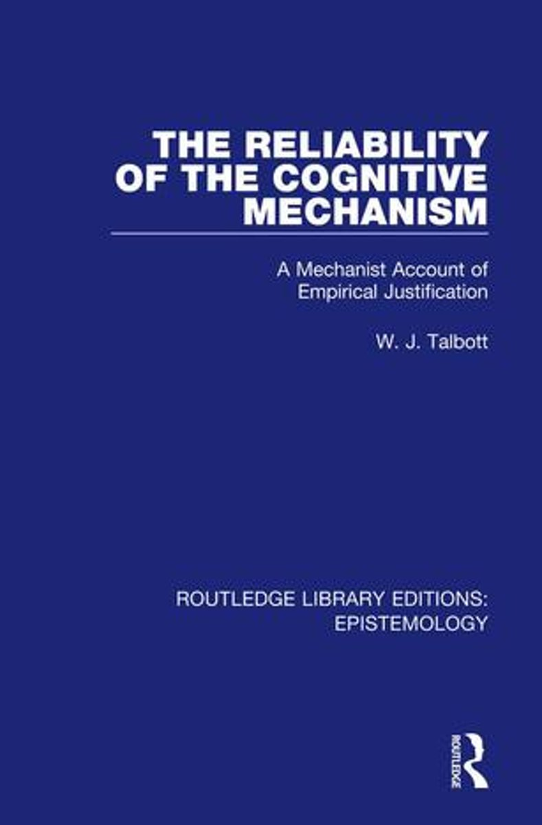 The Reliability of the Cognitive Mechanism