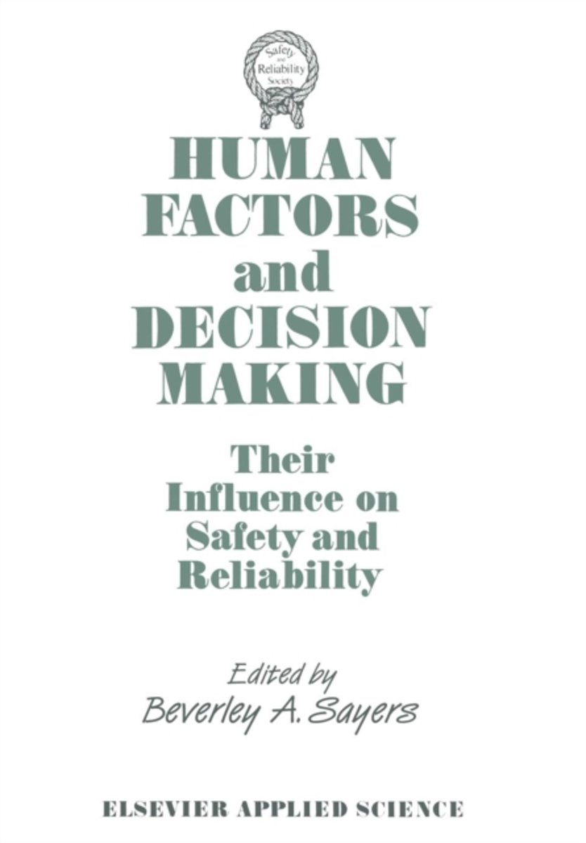 Human Factors and Decision Making