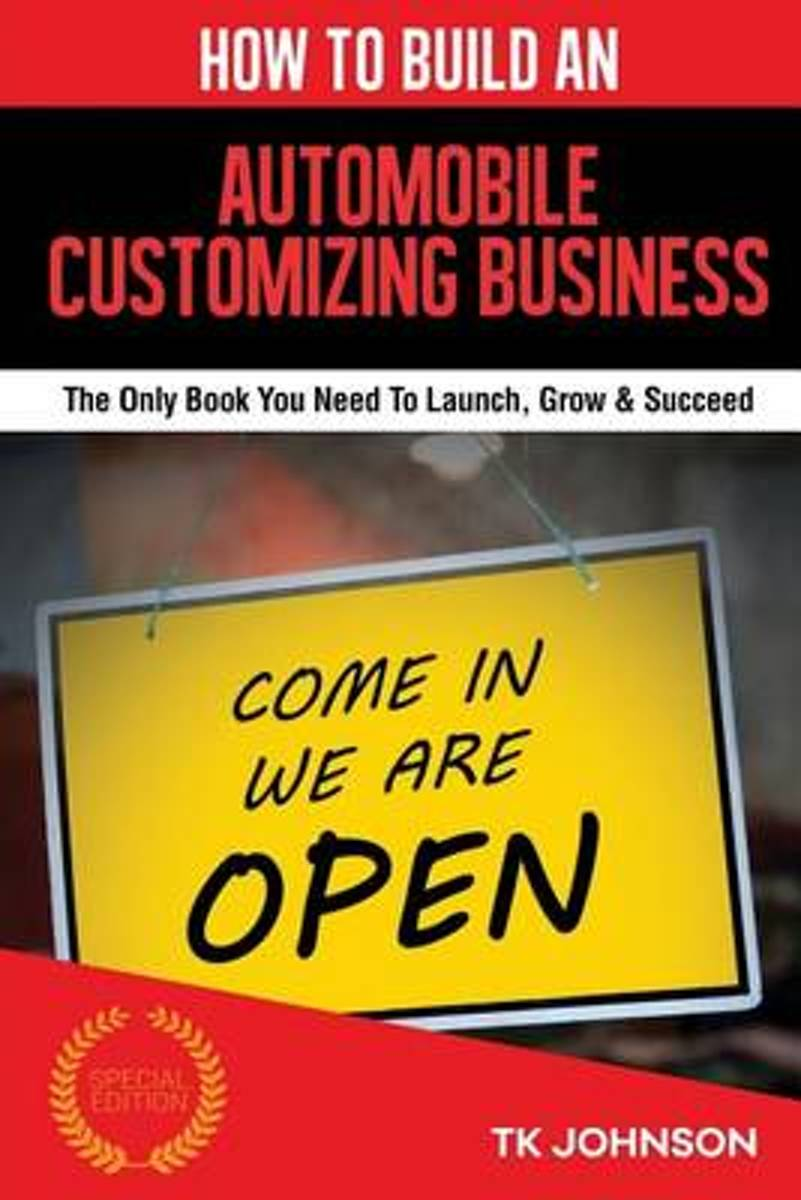 How to Build an Automobile Customizing Business (Special Edition)