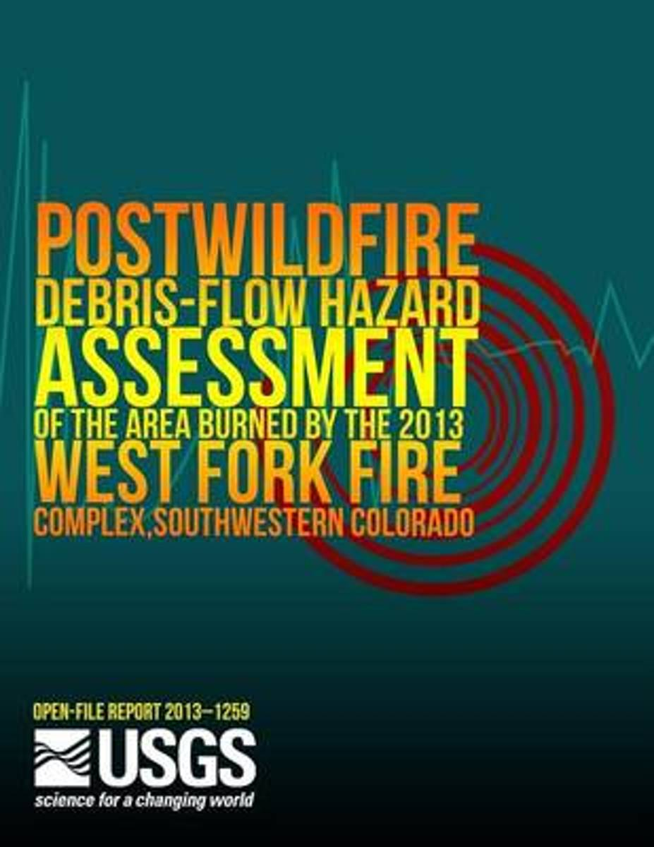Postwildfire Debris-Flow Hazard Assessment of the Area Burned by the 2013 West Fork Fire Complex, Southwestern Colorado