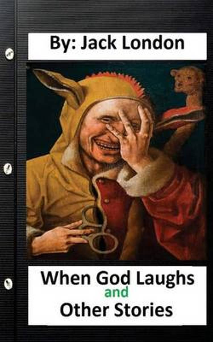 When God Laughs and Other Stories. by