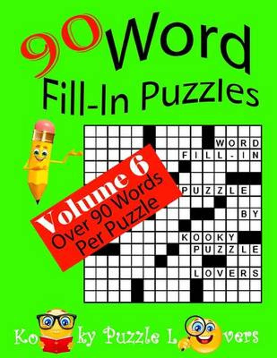 Word Fill-In Puzzles, Volume 6, 90 Puzzles