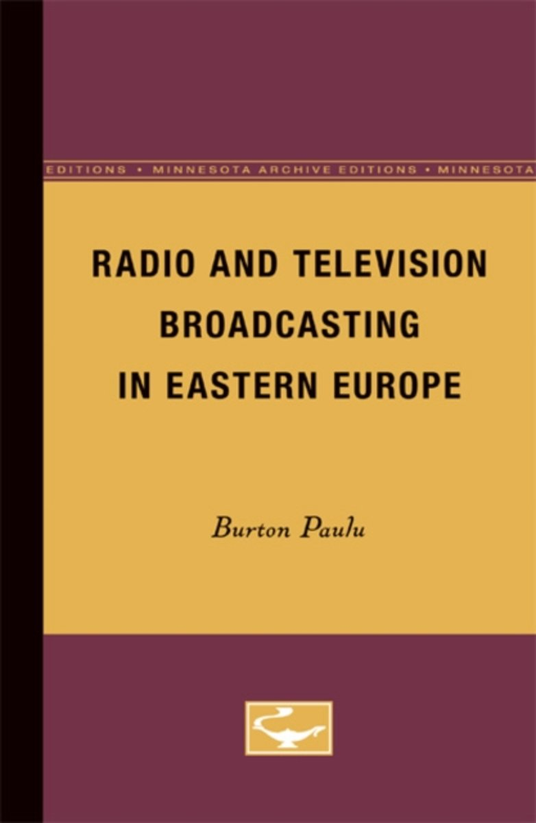 Radio and Television Broadcasting in Eastern Europe