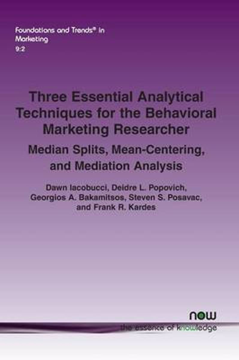 Three Essential Analytical Techniques for the Behavioral Marketing Researcher