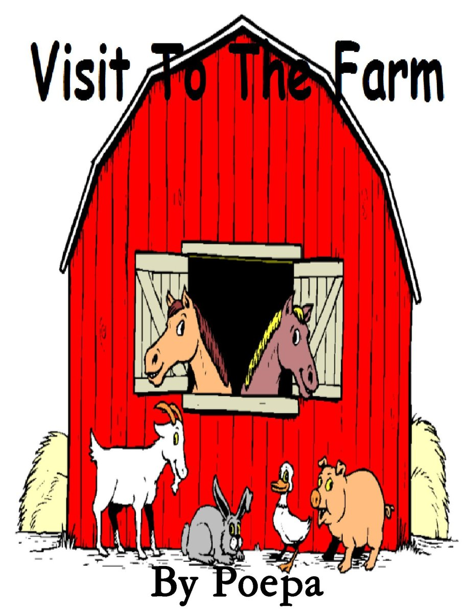 Visit to the Farm