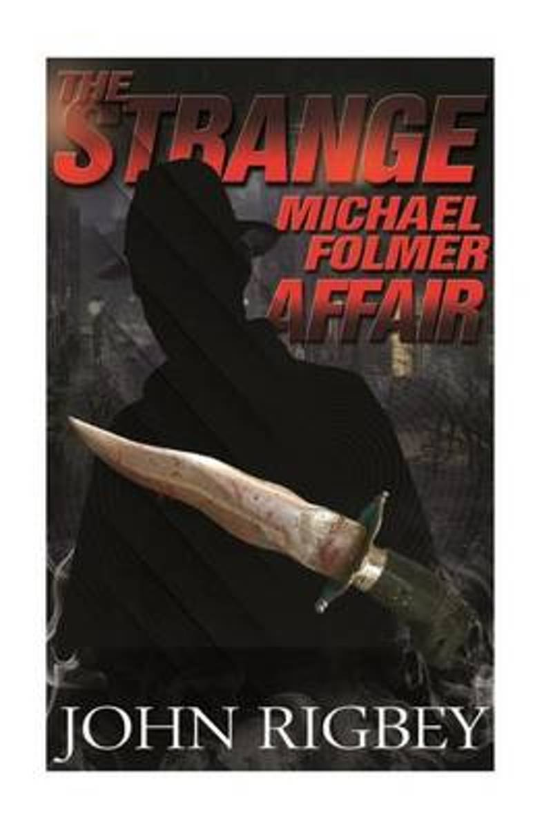 The Strange Michael Folmer Affair