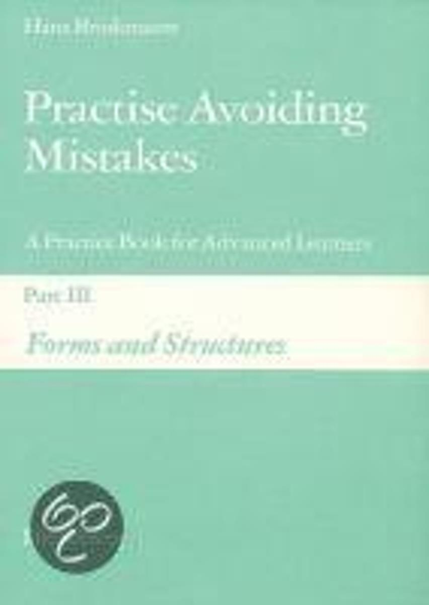 Practise Avoiding Mistakes 3. Forms and Structures