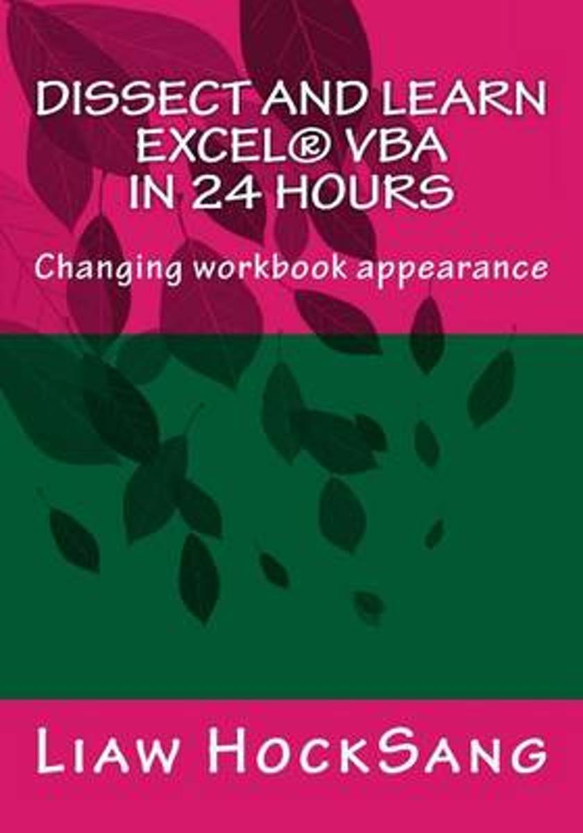 Dissect and Learn Excel(r) VBA in 24 Hours