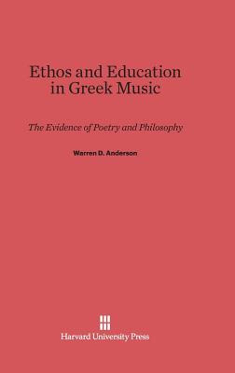 Ethos and Education in Greek Music