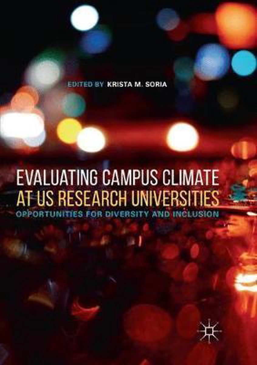 Evaluating Campus Climate at Us Research Universities