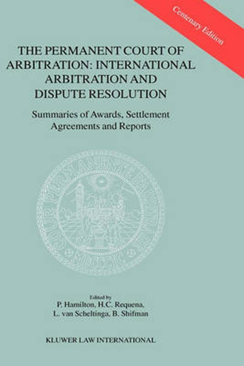 The Permanent Court of Arbitration - International Arbitration and Dispute Resolution