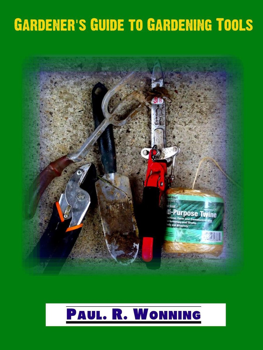 Gardener's Guide to Gardening Tools