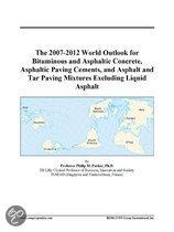 The 2007-2012 World Outlook for Bituminous and Asphaltic Concrete, Asphaltic Paving Cements, and Asphalt and Tar Paving Mixtures Excluding Liquid Asph